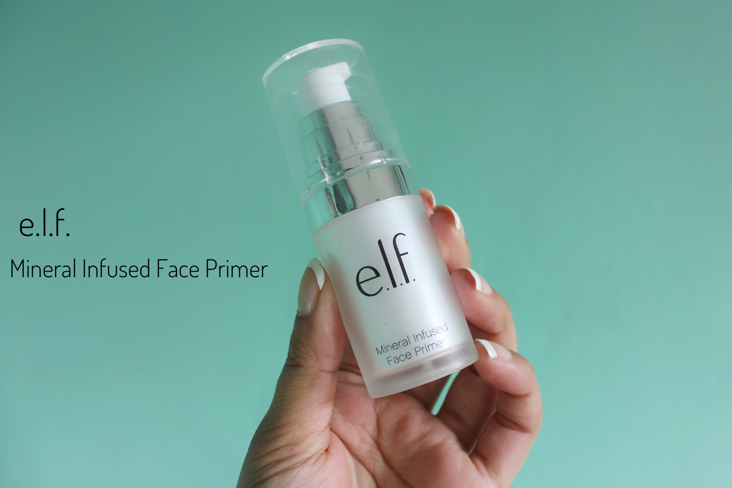 Read more about the article e.l.f. Mineral Infused Face Primer